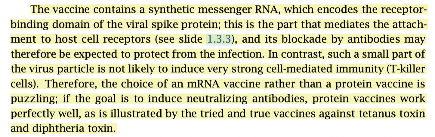 The mRNA vaccine will not induce much cell-mediated immunity, whereas a protein vaccine would have done so. More incompetence!
